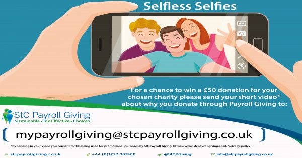 Payroll Giving #selflessselfie opportunity to win a £50 charity donation with StC Payroll Giving May incentive